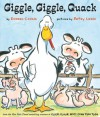 Giggle, Giggle, Quack: with audio recording - Doreen Cronin, Betsy Lewin