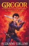 La Prophétie du Temps (Gregor, #5) - Suzanne Collins