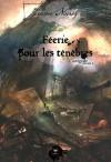 Féerie pour les ténèbres, L'intégrale volume 2 - Jérôme Noirez