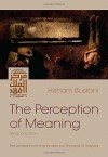The Perception of Meaning (Middle East Literature In Translation) by Hisham Bustani (2015-11-25) - Hisham Bustani;