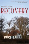 Recovery: A Gold Family Story - Michael Baron