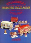 Cut and Assemble a Circus Parade in Full Color - A.G. Smith