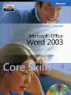 Word 2003 Academic Course - MOAC (Microsoft Official Academic Course
