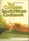 The complete South African cookbook - Magdaleen van Wyk