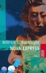 Nova Express - William S. Burroughs