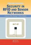 Security in RFID and Sensor Networks - Yan Zhang, Paris Kitsos