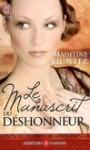 Le manuscrit du déshonneur - Madeline Hunter, Catherine Berthet