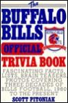The Buffalo Bills Official Trivia Book - Scott Pitoniak