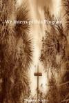 We Interrupt This Program - Shauna Klein