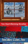 Patchwork Christmas - Renee DeMarco, Colleen L. Reece