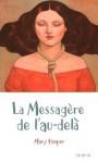 La messagère de l'au-delà (Broché) - Mary Hooper, Fanny Ladd, Patricia Duez