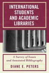 International Students and Academic Libraries - Diane E. Peters