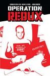Operation: Redux - Carolyn Miller, Blake Leibel, Trevor Goring, Josh Adams, Chris Robinson, Jack Latner, Geneva Wasserman