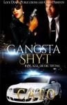 Gangsta Shyt: Ride, Kill or Die Trying (Volume 1) - Cato