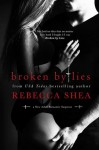 Broken by Lies - Rebecca Shea