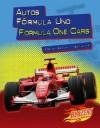 Autos Formula Uno/Formula One Cars - Sarah L. Schuette