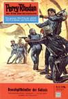 Perry Rhodan 43: Rauschgifthändler der Galaxis (Perry Rhodan - Heftromane, #43) - Kurt Mahr