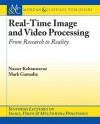 Real-Time Image and Video Processing - Nasser Kehtarnavaz, Mark Gamadia, Al Bovik