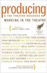 Producing & the Theatre Business - Robert Emmet Long, Elizabeth Ireland McCann