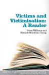 Victims and Victimisation: A Reader - Brian Williams, Hannah Goodman Chong