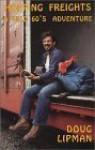 Hopping Freightsa Wild 60's Adventure - Doug Lipman