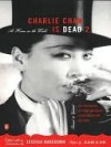 Charlie Chan Is Dead 2: At Home in the World (an Anthology of Contemporary Asian American Fiction--Revised and Updated) - Patricia Sprinkle