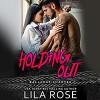 Holding Out: Hawks MC Club, Book 1 - Lila Rose, Tarny Evans, Paul Casteri, Audible Studios