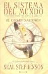 El oro de Salomón (Ciclo Barroco #3, El Sistema del Mundo #1) - Neal Stephenson