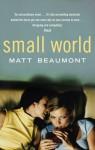 Small World - Matt Beaumont
