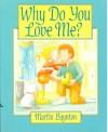 Why Do You Love Me? - Martin Baynton