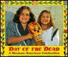 Day of the Dead: A Mexican-American Celebration - Diane Hoyt-Goldsmith, Lawrence Migdale