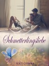 Schmetterlingsliebe - Alice Camden