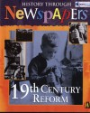 19th Century Reform: History Through Newspapers - Nathaniel Harris