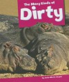 The Many Kinds of Dirty - Dale-Marie Bryan