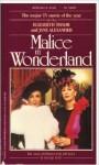 Malice in Wonderland - George Eells