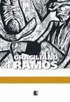 Memórias Do Cárcere - Graciliano Ramos