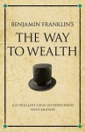 "Benjamin Franklin's The ""Way To Wealth"": A 52 Brilliant Ideas Interpretation (Other Brilliant Books) - Steve Shipside"