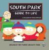 South Park Guide to Life - Matt Stone, Trey Parker