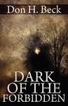 Dark of the Forbidden - Don H. Beck