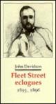 Fleet Street Eclogues 1893, 1896 (Decadents, Symbolists, Anti Decadents) - John Davidson