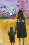 Papierowy motyl - Marika Krajniewska