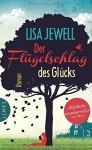 Der Flügelschlag des Glücks: Roman - Lisa Jewell, Carolin Müller