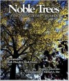 Noble Trees of the South Carolina Upcountry - Michael A. Dirr, John Lane, Mark Dennis