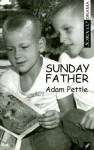 Sunday Father - Adam Pettle