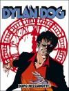 Dylan Dog n. 26: Dopo mezzanotte - Tiziano Sclavi, Giampiero Casertano, Claudio Villa