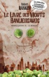 Le Livre Des Morts Banlieusards - Robert Rankin, Thomas Bauduret