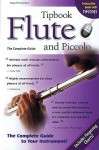 Flute and Piccolo: The Complete Guide - Hugo Pinksterboer