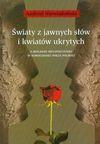 Światy z jawnych słów i kwiatów ukrytych - Andrzej Niewiadomski