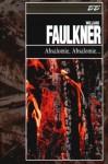 Absalomie, Absalomie - William Faulkner