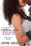 The Deal with Love - Jamie Wesley